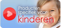 Producten voor kinderen